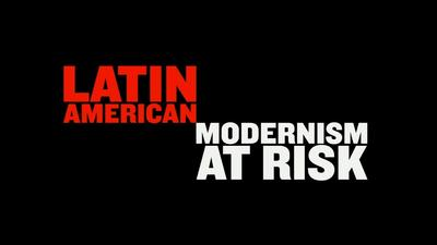 05-05-15 World Monuments Fund - Latin America Modernism at Risk