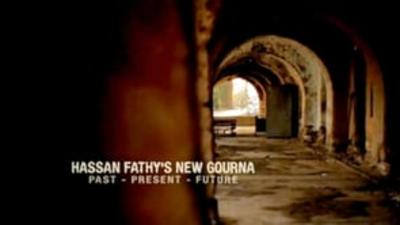 Hassan Fathy's New Gourna: Past, Present, Future