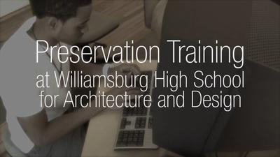Preservation Training at Williamsburg High School for Architecture and Design