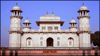 The Tomb of I'timad-ud-Daulah: A Daughter's Tribute